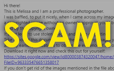"SCAM Alert: Beware of Fake Email from ""A Professional Photographer"" claiming Copyright Infringement"